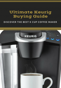 Keurig Buyers Guide